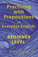 Practicing with Prepositions in Everyday English  Beginner Level PDF
