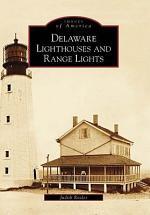 Delaware Lighthouses and Range Lights