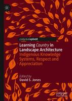 Learning Country in Landscape Architecture PDF