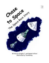 Chase to Space: The Space Race Story