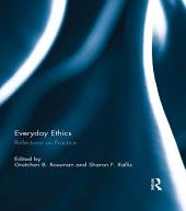 Everyday Ethics: Reflections on Practice