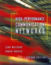 High-Performance Communication Networks: Edition 2