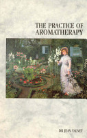 The Practice Of Aromatherapy PDF