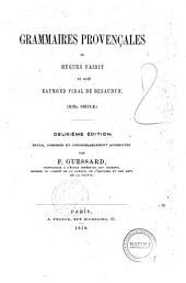 Grammaires provençales de Hugues Faidit et de Raymond Vidal de Besaudun