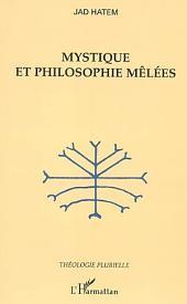 Mystique et philosophie mêlées