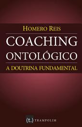 Coaching ontológico - Doutrina Fundamental