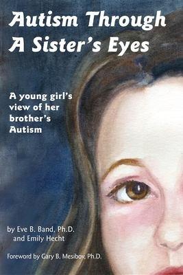 Autism Through a Sister s Eyes