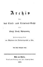 Archiv für das civil- und criminal recht der königl[ichen] preuss[ischen] rhein-provinzen: Band 87