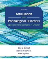 Articulation and Phonological Disorders: Speech Sound Disorders in Children, Edition 8