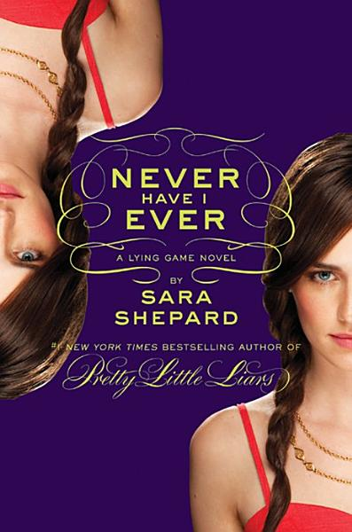 Download The Lying Game  2  Never Have I Ever Book
