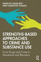Strengths Based Approaches to Crime and Substance Use PDF