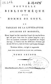 Nouvelle bibliothèque d'un homme de gout, ou Tableau de la littérature ancienne et moderne ...