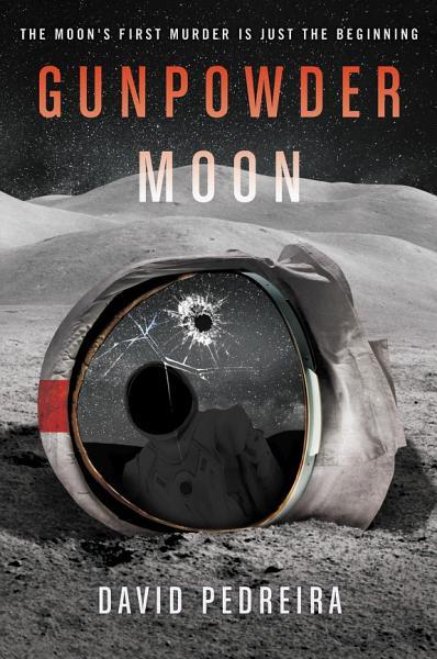 Download Gunpowder Moon Book