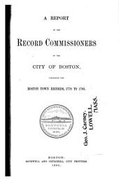 Report of the Record Commissioners of the City of Boston: Volume 26