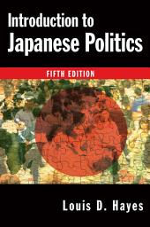 Introduction to Japanese Politics: Edition 5
