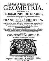 Renati Des Cartes Geometria: Accedit insuper Compendium Musicae