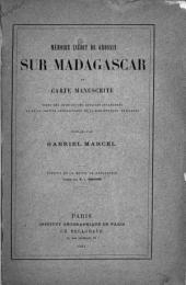 Mémoire inédit de Grossin sur Madagascar et carte manuscrite: tirés des archives des affaires étrangères et de la section géographique de la bibliothèque nationale