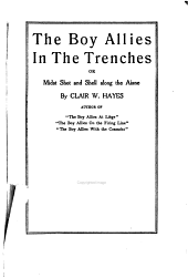 The boy allies in the trenches, or, Midst shot and shell along the Aisne