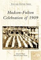 Hudson Fulton Celebration of 1909 PDF