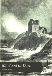 Macleod of Dare: A Novel, Volume 2