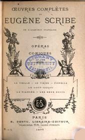 Œuvres complètes de Eugène Scribe: sér. Opéras comiques. 20 v