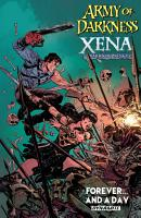 Army of Darkness   Xena  Warrior Princess  Forever   And A Day PDF