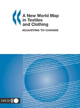 A New World Map in Textiles and Clothing Adjusting to Change PDF