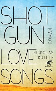 Shotgun Lovesongs PDF
