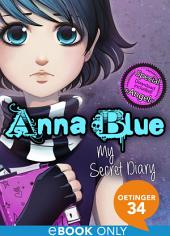 Anna Blue. My Secret Diary