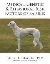 Medical, Genetic & Behavioral Risk Factors of Salukis
