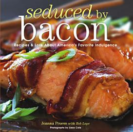 Seduced By Bacon