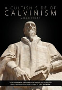 A Cultish Side of Calvinism