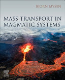 Mass Transport in Magmatic Systems