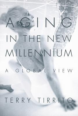 Aging in the New Millennium PDF
