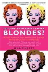 Do Gentlemen Really Prefer Blondes  Book PDF