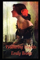 Wuthering Heights By Emily Brontë An Annotated Updated Novel