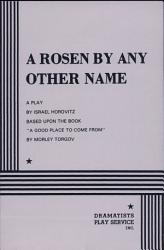 A Rosen By Any Other Name Book PDF