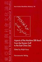 Aspects of the Maritime Silk Road PDF