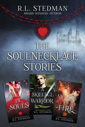 The SoulNecklace Stories: Books 1 – 3: Box Set