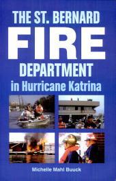 The St. Bernard Fire Department in Hurricane Katrina