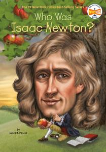 Who Was Isaac Newton?