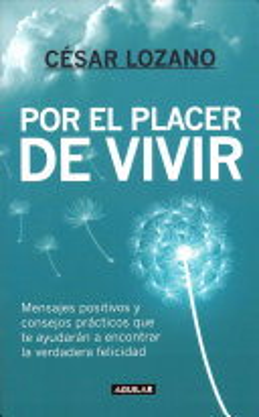 Por El Placer De Vivir The Joy Of Living