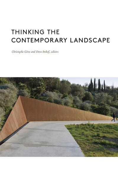Download Thinking the Contemporary Landscape Book