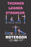 Thinner Leaner Stronger Notebook Book