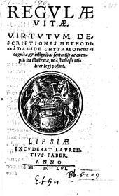 Regulae vitae, virtutum descriptiones methodicae recognitae et exemplis illustratae (etc.)