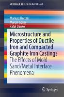 Microstructure and Properties of Ductile Iron and Compacted Graphite Iron Castings PDF