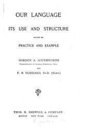 Our Language: Its Use and Structure, Taught by Practice and Example, Part 1