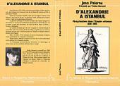 D'Alexandrie à Istanbul: Jean Palerne - Pérégrinations dans l'Empire Ottoman (1581-1583)