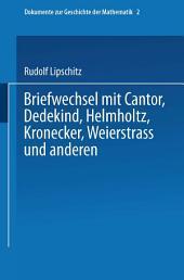 Briefwechsel mit Cantor, Dedekind, Helmholtz, Kronecker, Weierstrass und anderen