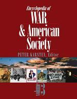 Encyclopedia of War and American Society